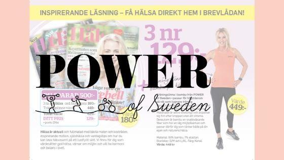 POWER of Sweden + Tidningen Hälsa